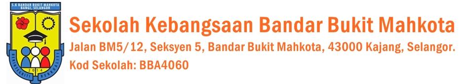 Sekolah Kebangsaan Bandar Bukit Mahkota | 43000 Kajang, Selangor